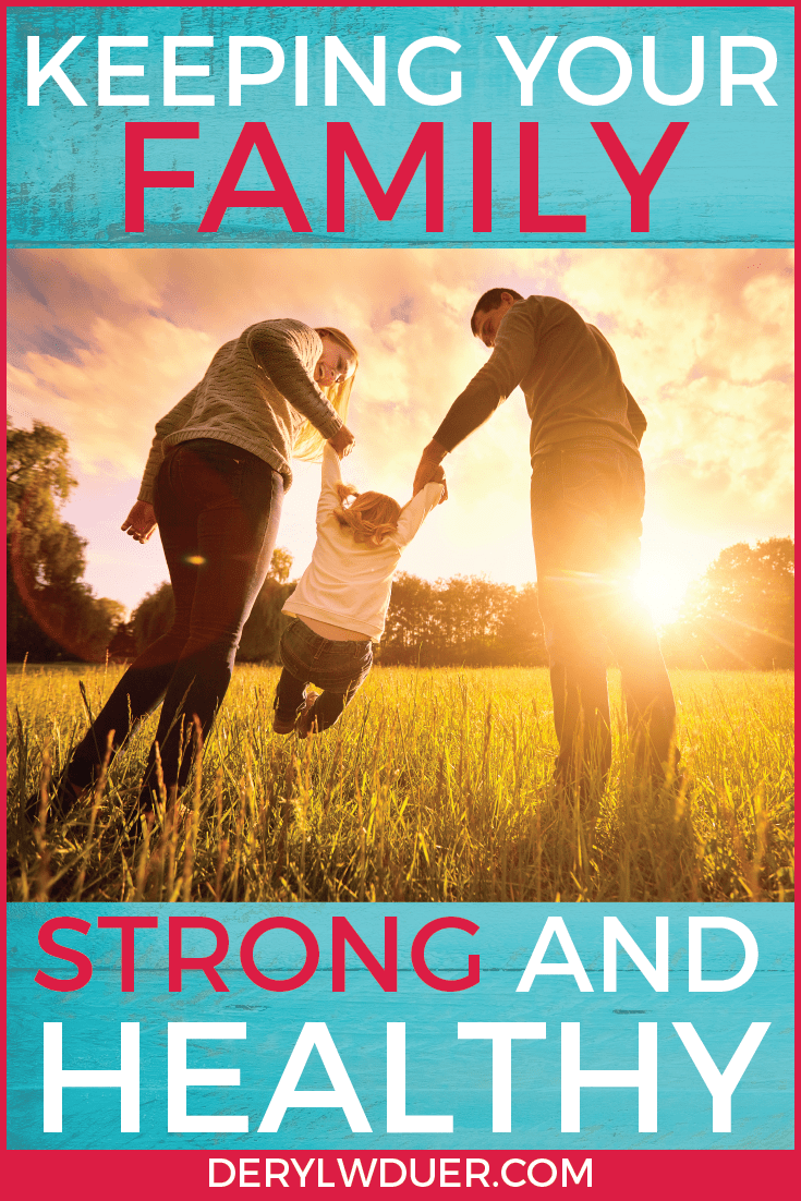 Keeping Your Family Strong and Healthy Pinterest